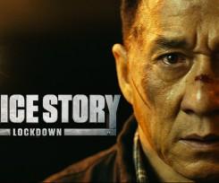 Jackie Chan returns in Police Story Lockdown