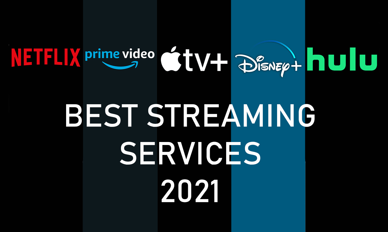 The Best Streaming Services for 2021 - ScreenBinge