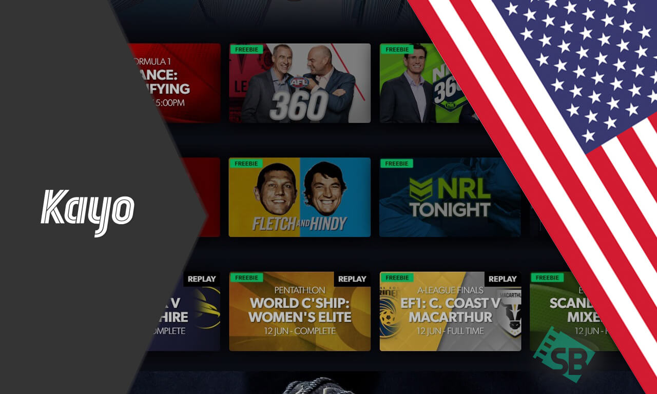 How to Watch Kayo Sports in US (2021 Quick Guide)